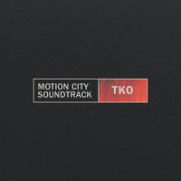 Motion City Soundtrack - TKO