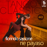 Florindo Sassone - Rie payaso (Historical Recordings)