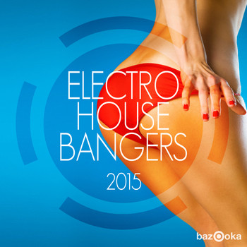 Various Artists - Electro House Bangers 2015