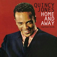 Quincy Jones - Home and Away - Blues and Feelings