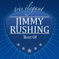 Jimmy Rushing - Best Of