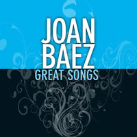 Joan Baez - Great Songs