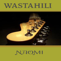 Naomi - Wastahili