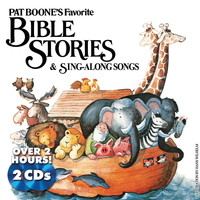 Pat Boone - Pat Boone's Favorite Bible Stories & Sing-Along Songs
