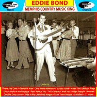 Eddie bond - Memphis Country Music King