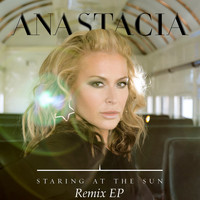 Anastacia - Staring at the Sun Remix - EP