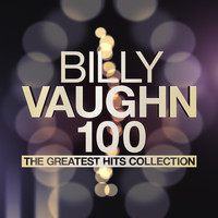 Billy Vaughn - The Greatest Hits Collection