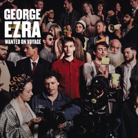 George Ezra - Wanted On Voyage (Deluxe) (US Deluxe [Explicit])