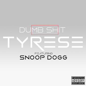 Tyrese - Dumb Shit (Explicit)