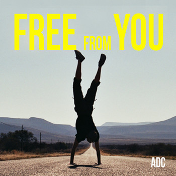 ADC - Free From You