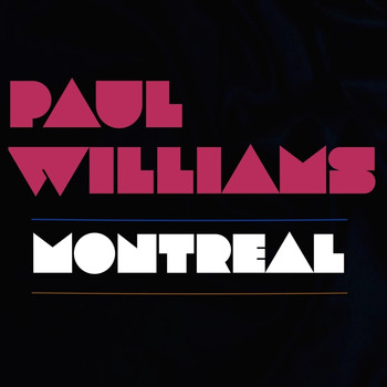 Paul Williams - Montreal