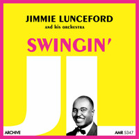 Jimmie Lunceford And His Orchestra - Swingin'