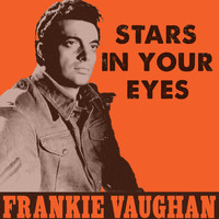 Frankie Vaughan - Stars in Your Eyes
