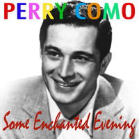 Perry Como - Some Enchanted Evening