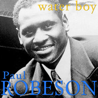 Paul Robeson - Water Boy