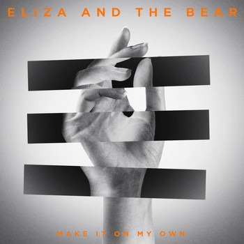 Eliza and the Bear - Make It On My Own (EP)