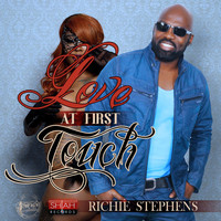 Richie Stephens - Love At First Touch - Single