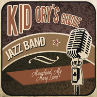 Kid Ory's Creole Jazz Band - Maryland My Maryland
