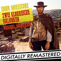 Ennio Morricone - Zwei Glorreiche Halunken (Original-Soundtrack) [Digitally Remastered]