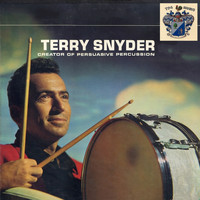 Terry Snyder - Mister Percussion