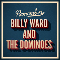 Billy Ward and the Dominoes - Remember