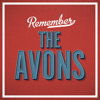 The Avons - Remember