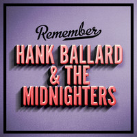 Hank Ballard & The Midnighters - Remember