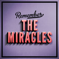 The Miracles - Remember