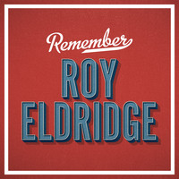 Roy Eldridge - Remember