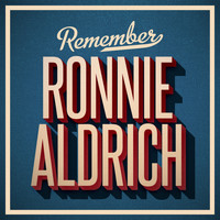 Ronnie Aldrich - Remember