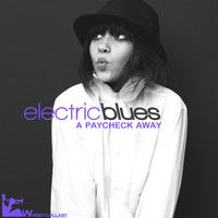 Various Artists - Electric Blues: A Paycheck Away