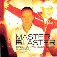 Master Blaster - Since You've Been Gone