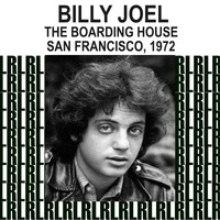 Billy Joel - The Boarding House, San Francisco 1972 (Remastered) [Live FM Radio Broadcasting]