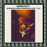 Bonnie Raitt - McDonough Arena, Georgetown University, Washington DC, April 7, 1973 (Remastered) [Live FM Radio Broadcasting]