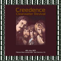 Creedence Clearwater Revival - Fillmore West Closing Night, San Francisco CA. July 4th, 1971 (Remastered) [Live FM Radio Broadcasting]