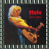 Hole - Love Story (Remastered) [Live FM Radio Broadcasting]