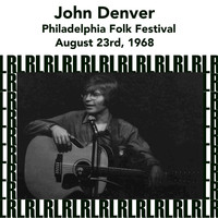 John Denver - Philadelphia Folk Festival, August 23rd, 1968 (Remastered) [Live WXPN-FM Radio Broadcasting]