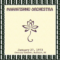 The Mahavishnu Orchestra - Century Theater, Buffalo, New York, January 27th, 1973 (Remastered) [Live FM Radio Broadcasting]