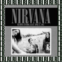 Nirvana - Olympia Studios, April 17, 1987 (Remastered) [Live KSAN FM Radio Broadcasting]{Bonus Track Version}
