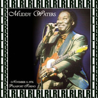 Muddy Waters - Palasport Torino, Italy, November 11th, 1976 (Remastered) [Live FM Radio Broadcasting]