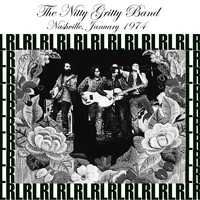 The Nitty Gritty Dirt Band - Nashville, January, 1974 (Remastered) [Live WKDA-FM Radio Broadcasting]