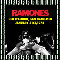 Ramones - Old Waldorf, San Francisco, January 31st, 1978 (Remastered) [Live KSAN-FM Radio Broadcasting]