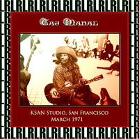 Taj Mahal - KSAN Studio, San Francisco,1971 (Remastered) [Live FM Radio Broadcasting]
