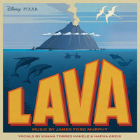 "Kuana Torres Kahele / Napua Greig / James Ford Murphy - Lava (From ""Lava"")"