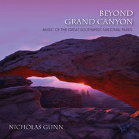 Nicholas Gunn - Beyond Grand Canyon: Music Of The Great Southwest National Parks