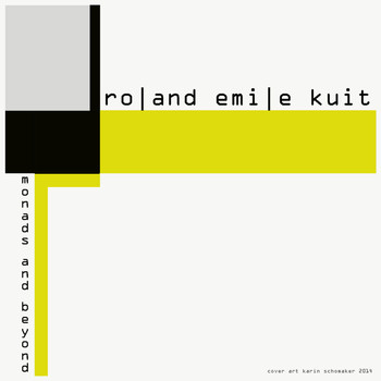 Roland Emile Kuit - Monads and Beyond