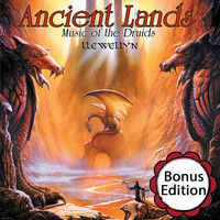 Llewellyn - Ancient Lands: Music of the Druids: Bonus Edition
