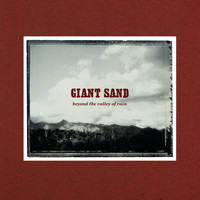 Giant Sand - Beyond the Valley of Rain