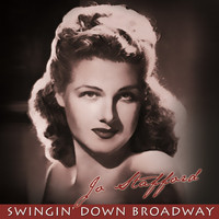 Jo Stafford - Swingin' Down Broadway