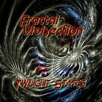 Fractal Vivisection - Twilight States